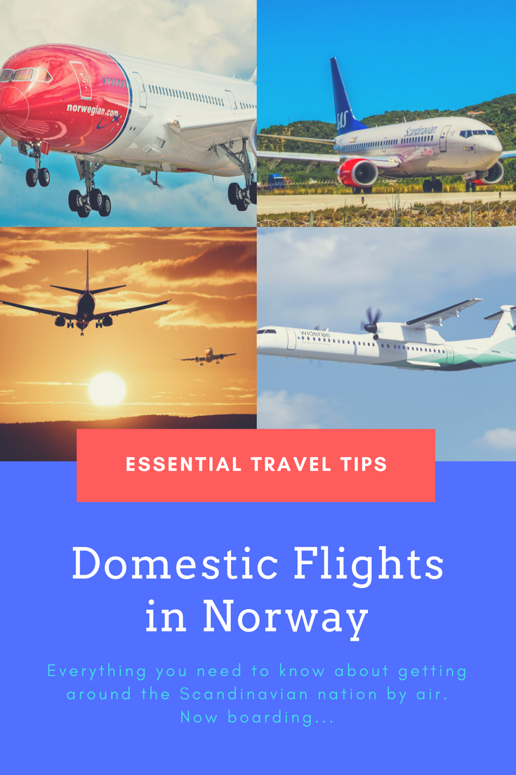 Domestic flights in Norway: Everything you need to know to travel safely and cheaply around Norway.